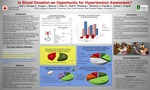 Is Blood Donation an Opportunity for Hypertension Awareness? by J. Hao, C. Kerrigan, L. Kreiger, J. McAvoy, C. Sikavi, D. Swift, L. Wickberg, C. Dembeck, C. Frenette, J. Carney, and M. Fung