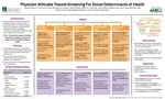 Physician Attitudes Toward Screening for Social Determinants of Health by Michael Barnum, Rosie Friedman, Tierra Lynch, Collin Montgomery, Irene Sue, Jenna Wells, Hakeem Yousef, Elizabeth Cote, and Charles Maclean