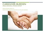 Caregiver Burden: Finding Resources, Offering Support by Sarah Johnson