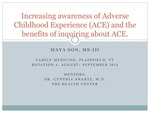 Increasing awareness of Adverse Childhood Experience (ACE) and the benefits of inquiring about ACE by Maya Son