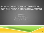 School Based Yoga Intervention for Childhood Stress Management by Erica Marden