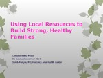 Using Local Resources to Build Strong, Healthy Families by Cornelia Willis