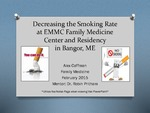 Decreasing the Smoking Rate at EMMC Family MedicineCenter and Residency in Bangor, ME