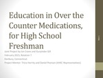 Education in Over the Counter Medications, for High School Freshmen