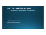 HPV Vaccination in Vermont Males - Evaluation and Guidelines for Improvement