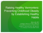 Raising Healthy Vermonters: Preventing Childhood Obesity by Establishing Healthy Habits