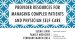 Provider Resources for Managing Complex Patients and Physician Self-Care
