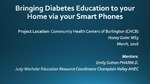Bringing Diabetes Education to your Home via your Smart Phones by Nazey Z. Gulec