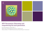 HPV Vaccination: Educating and Empowering the Next Generation