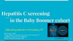 Hepatitis C Screening in the Baby Boomer Cohort by Peter Hyson