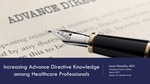 Increasing Advance Directive Knowledge among Healthcare Professionals