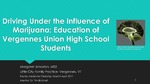 Driving Under the Influence of Marijuana: Education of Vergennes Union High School Students