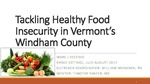 Tackling Healthy Food Insecurity in Vermont's Windham County