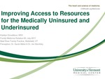 Improving Access to Resources for the Medically Uninsured and Underinsured