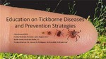 Education on Tickborne Diseases and Prevention Strategies