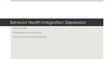Behavior Health Integration: Depression