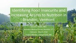 Identifying Food Insecurity and Increasing Access to Nutrition in Brandon, VT by Jacob B. Reibel