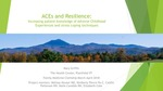 ACEs and Resilience: Increasing patient knowledge of Adverse Childhood Experiences and stress coping techniques