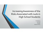 Increasing Awareness of the  Risks Associated with Juuls in High School Students