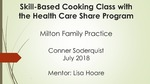 Skill-Based Cooking Class with the Health Care Share by Conner R. Soderquist