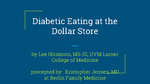 Diabetic Eating at the Dollar Store by Lee Hiromoto