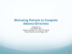 Motivating Patients to Complete Advance Directives