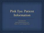 Conjunctivitis: Patient Information by Nicole Jedrzynski