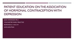 Patient Education on the Association of Hormonal  Contraception with Depression