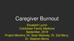 Caregiver Burnout by Elizabeth Anne Lynch