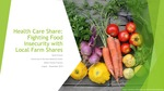 Health Care Share: Fighting Food Insecurity with Local Farm Shares