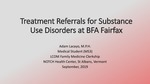 Treatment Referrals for Substance Use Disorders at BFA Fairfax (Vermont) by Adam Lacayo MPH