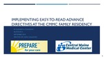 Implementing Easy-to-Read Advance Directives at the CMMC Family Residency
