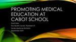 Promoting Medical Education at Cabot School by Dore E. Grier