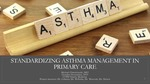 Standardizing Asthma Management in Primary Care by Michael Vernon Chmielewski