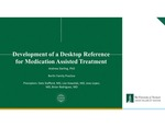 Development of a Desktop Reference for Medication Assisted Treatment (MAT) by Andrew L. Darling