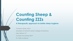 Counting Sheep & Counting ZZZs: A Therapeutic Approach to Better Sleep Hygiene by Cameron Burke