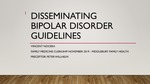 Disseminating Bipolar Disorder Guidelines by Vincent Nocera