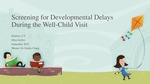 Screening for Developmental Delays During the Well-Child Visit