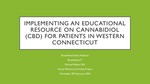 Implementing an Educational Resource on Cannabidiol (CBD) for Patients in Western Connecticut