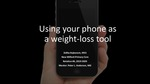Using your phone as a weight-loss tool
