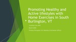 Promoting Healthy and Active lifestyles with Home Exercises in South Burlington, VT