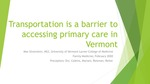 Transportation is a barrier to accessing primary care in Vermont