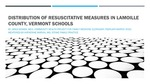 Distribution of Resuscitative Measures in Lamoille County, Vermont Schools by Jared J. Bomba