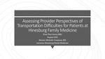 Assessing Provider Perspectives of Transportation Difficulties for Patients at Hinesburg Family Medicine