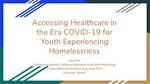 Accessing Healthcare in the Era of COVID-19 for Youth Experiencing Homelessness by Ray Mak