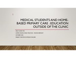 Medical Students and home-based Primary Care : Education  Outside of the Clinic