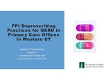 PPI Deprescribing Practices for GERD in Primary Care Offices In Western CT