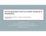 Myth Busters: The Flu Shot During a Pandemic by Elizabeth Baumgartner
