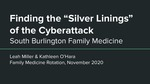 Finding the Silver Linings of the Cyberattack by Kathleen R. O'Hara and Leah Miller
