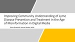 Improving Community Understanding of Lyme Disease Prevention and Treatment in the Age of Misinformation in Digital Media